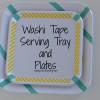 Washi Tape Serving Trays