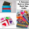 Five Awesome Back to School Duck Tape Crafts