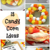 13 Candy Corn Ideas