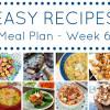 Easy Recipes Meal Planner - Week 6