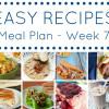 Easy Dinner Recipes Meal Plan - Week 7