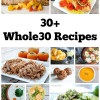 30+ Whole30 Recipes