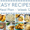 Easy Dinner Recipes Meal Plan - Week 12