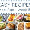 Easy Dinner Recipes Meal Plan - Week 15