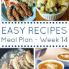 Easy Recipes Meal Plan - Week 14