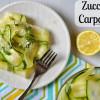 The Perfect Summer Side Dish: Zucchini Carpaccio