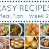 Easy Dinner Recipes Meal Plan - Week 21