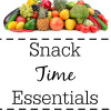 Snack Time Essentials for Kids