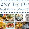 Easy Recipes Meal Plan - Week 25