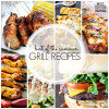 25+ Summer Grilling Recipes