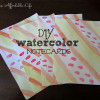 {Guest Post} DIY Watercolor Notecards