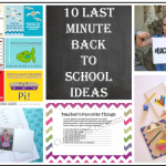 Ten Last Minute Back to School Ideas