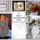 25 Great Thanksgiving Ideas