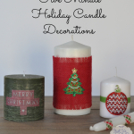 Five Minute Candle Decorations