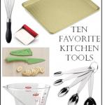 Ten Favorite Kitchen Tools