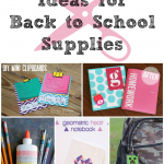 9 Back to School Supply Ideas