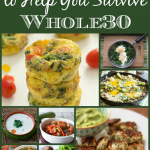 Tips and Tricks for Surviving Whole30