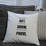 Don't Talk, Act. Throw Pillow