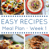 The Easy Dinner Recipes Meal Plan - Week 1