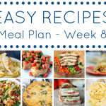Easy Recipes Meal Plan - Week 8