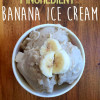 1 Ingredient Banana Ice Cream
