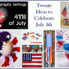 20 Ways to Celebrate Independence Day
