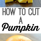 How to Cut a Pumpkin