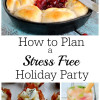 How to Host a Stress Free Holiday Party