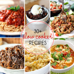 Over 30 Slow Cooker Recipes