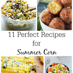 11 Perfect Summer Corn Recipes