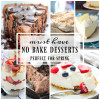 Must Have No Bake Desserts