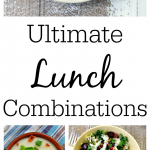 The Ultimate Lunch Combinations