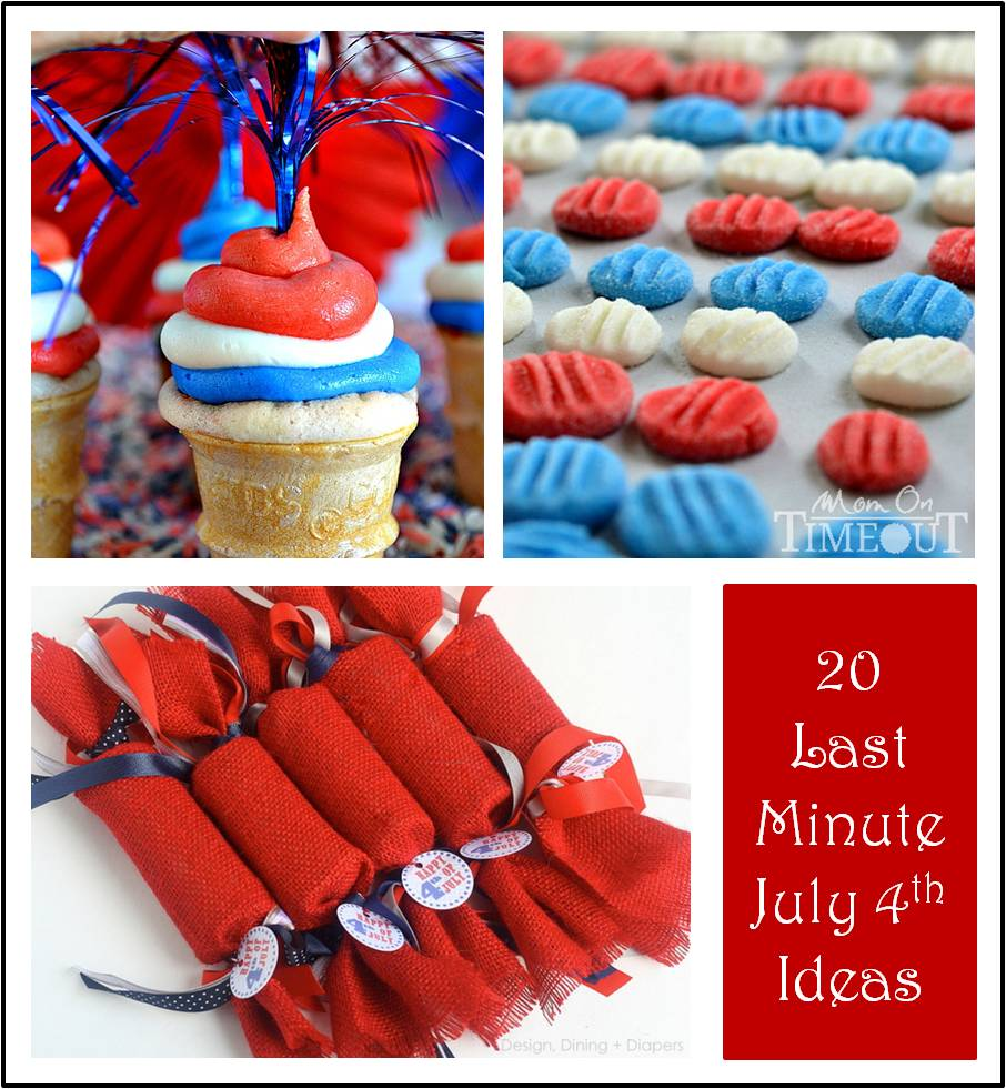 Last Minute July 4th Ideas