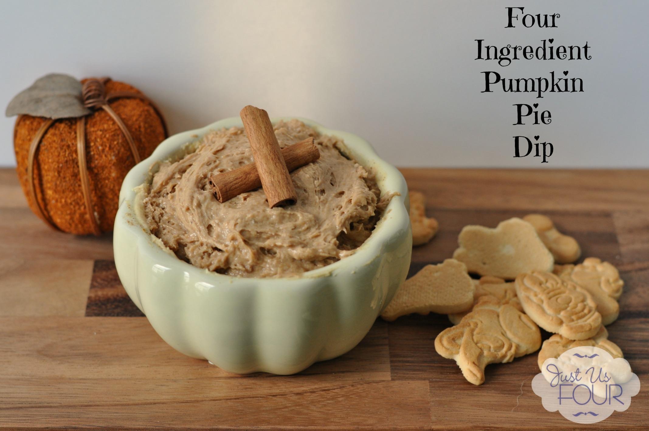 Four Ingredient Pumpkin Pie Dip - Just Us Four