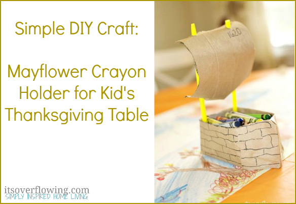Its Overflowing - Mayflower Crayon Holder