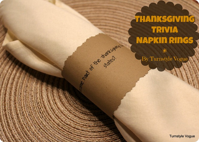 Turn Style Vogue - Thanksgiving Trivia Napkin Rings