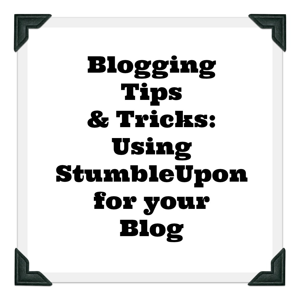 Tips and Tricks for Using StumbleUpon to Grow Your Blog #growyourblog #socialmedia #stumbleupon