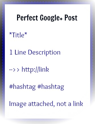 Google+ Basics - Perfect Google+ Post #google+ #growyourblog