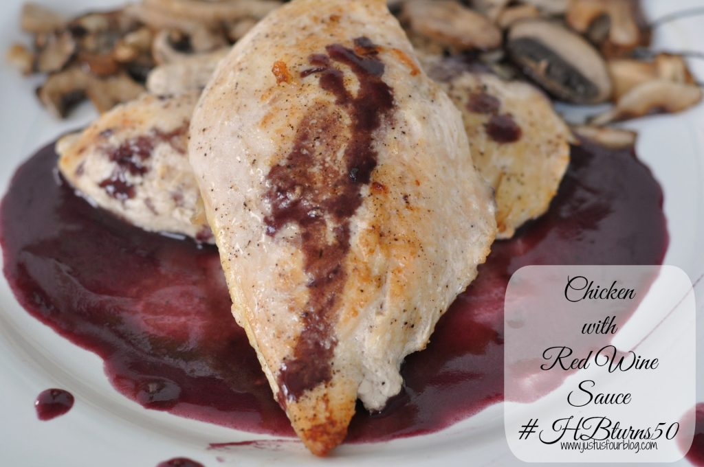 Chicken with Red Wine Sauce #recipes #HBturns50 #spon