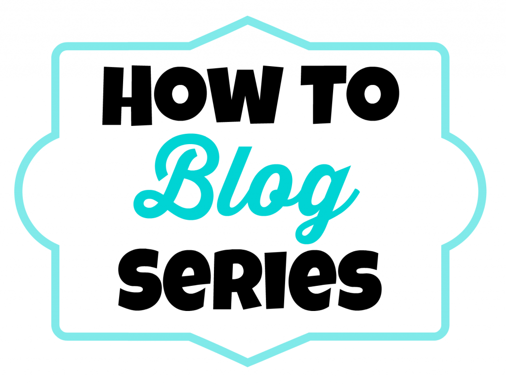 how to blog series logo