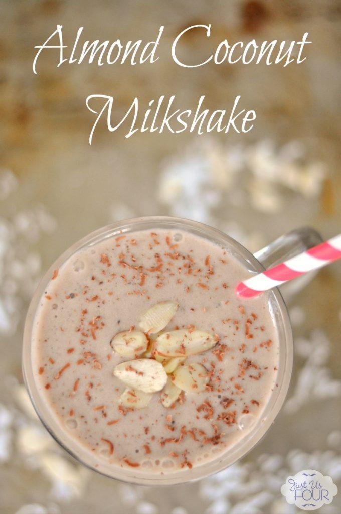 Almond Coconut Milkshake - Just Us Four