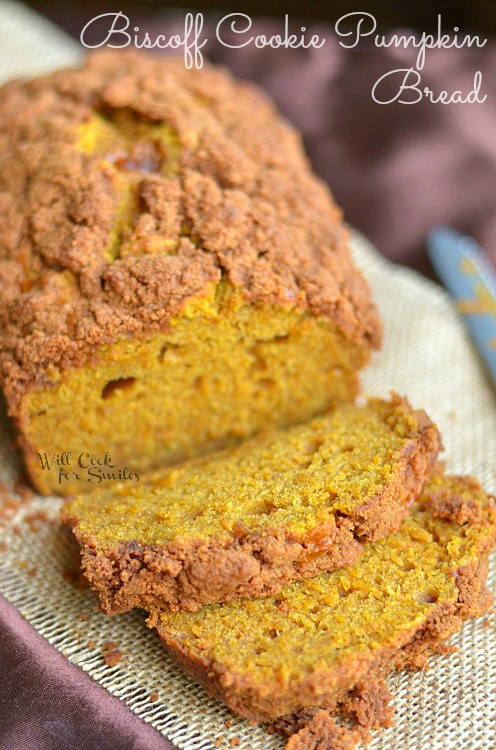 23 - Will Cook for Smiles - Biscoff Cookie Pumpkin Bread