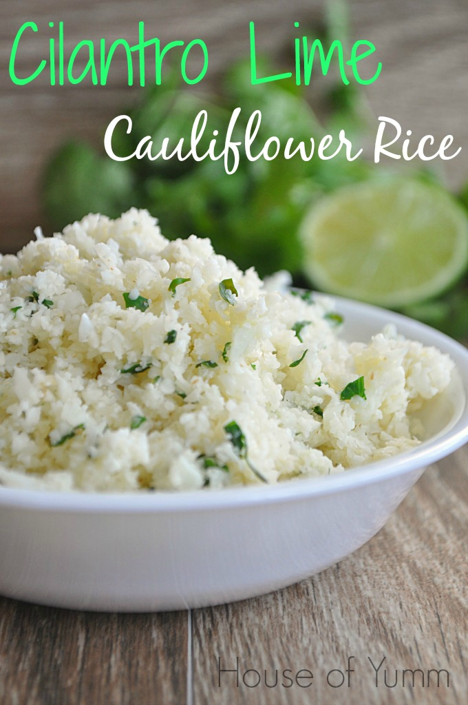 01 - House of Yumm - Cilantro Lime Cauliflower Rice