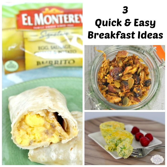 3 Quick and Easy Breakfast Ideas