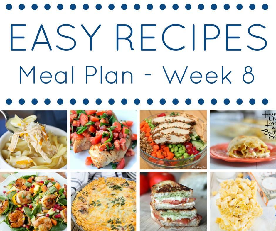 Easy Dinner Recipes Meal Plan - Week 8