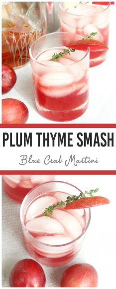 Plum Thyme Smash- Let summer linger with this refreshing Plum Thyme Smash featuring bourbon, fresh plums, and a homemade thyme simple syrup. | Blue Crab Martini