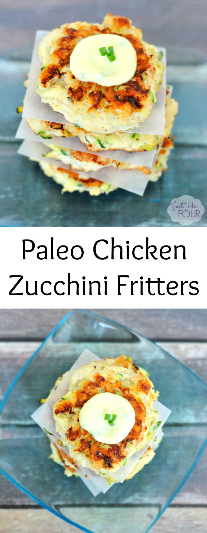 Chicken Zucchini Fritters are amazing and are ready in under 30 minutes. The best part is they are totally Paleo and Whole30 complaint.