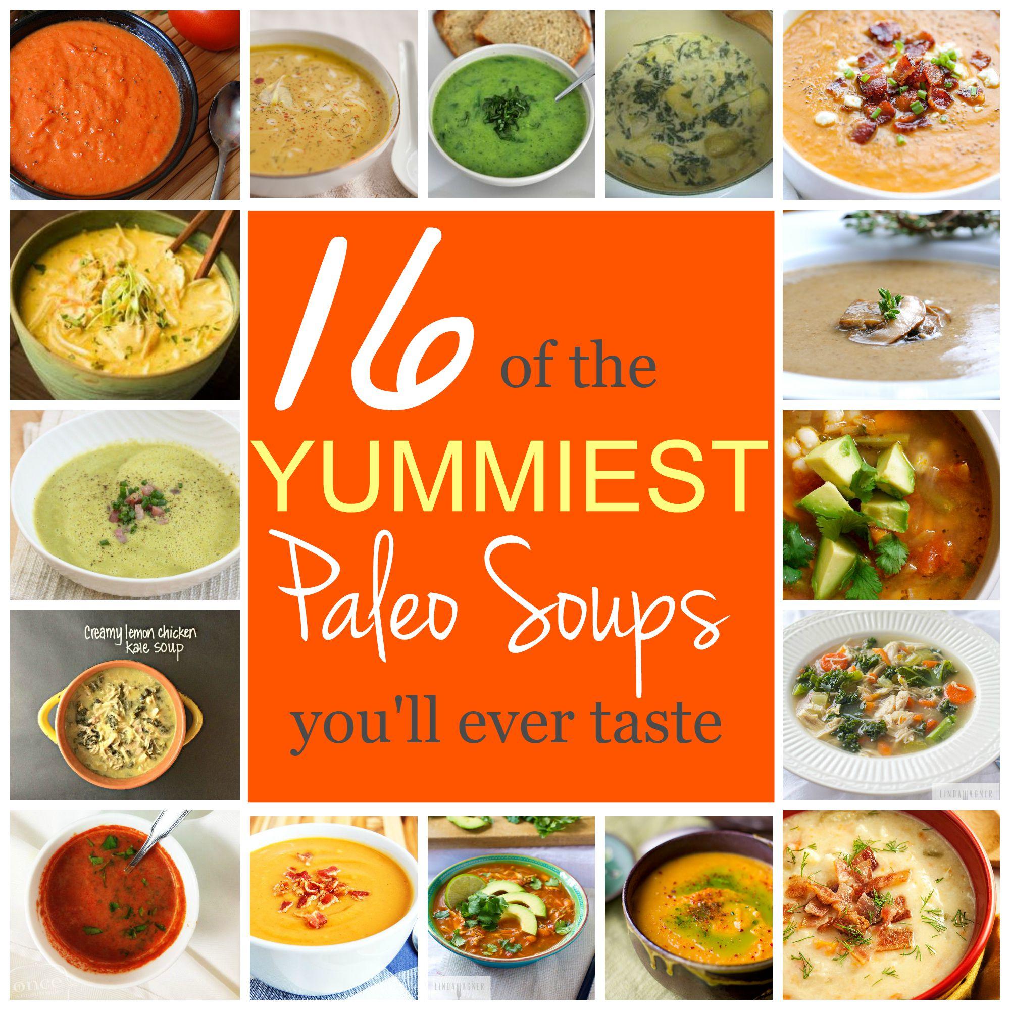 16 Yummy Paleo Soups