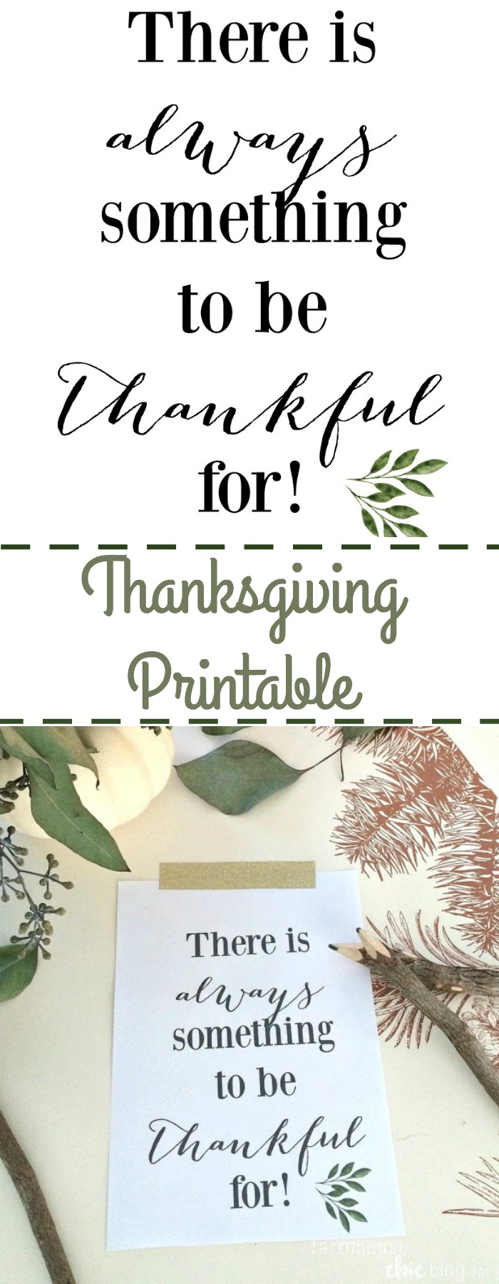 A perfect reminder that we have so much to be thankful for! This free printable makes a great last minute decoration too.