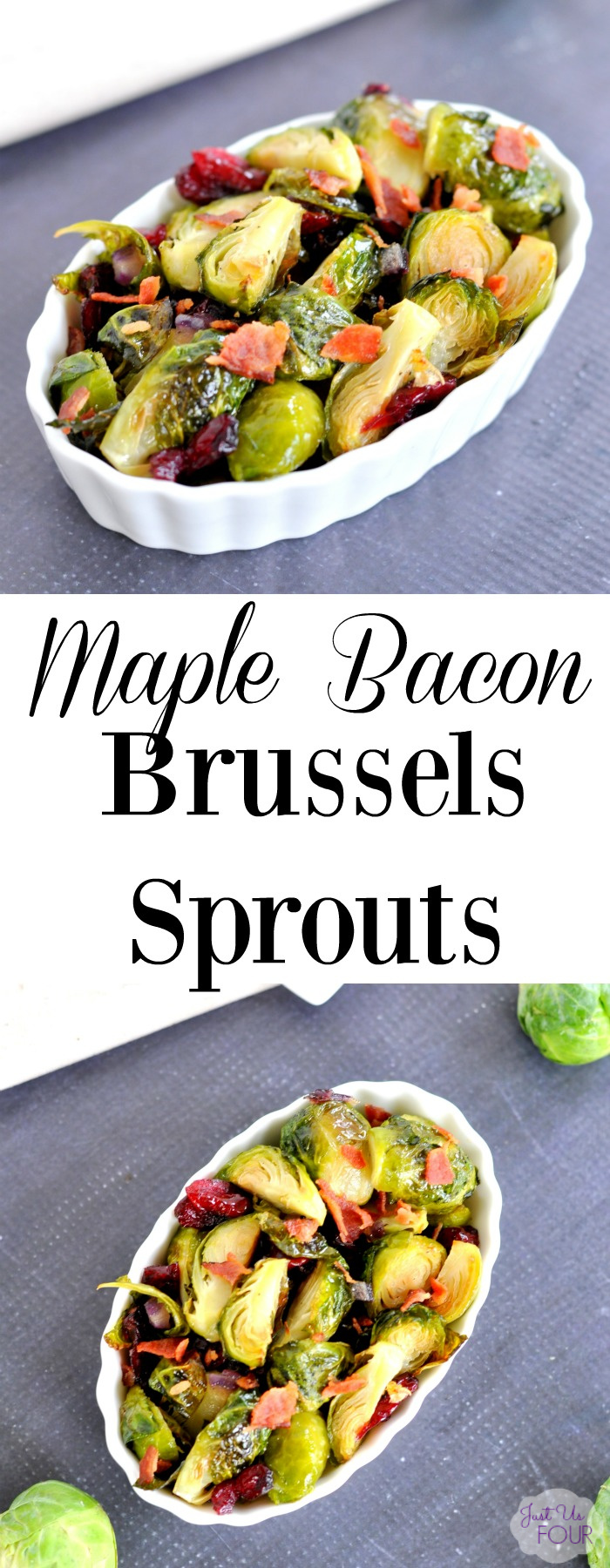 Maple bacon Brussels sprouts are the perfect side dish for Thanksgiving...or any day.